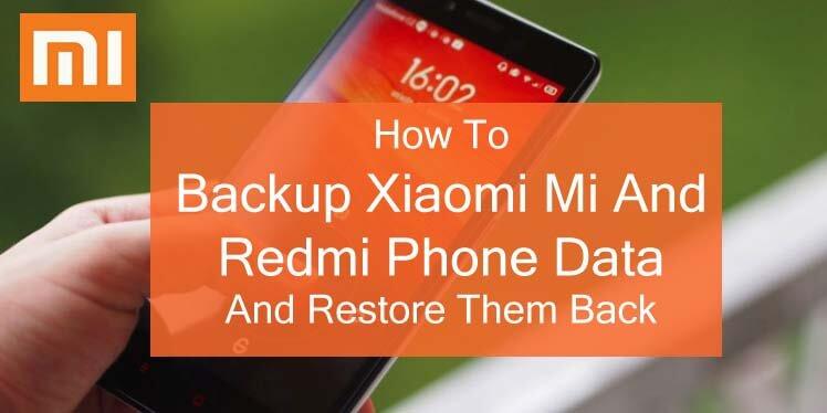 Backup Xiaomi Phone