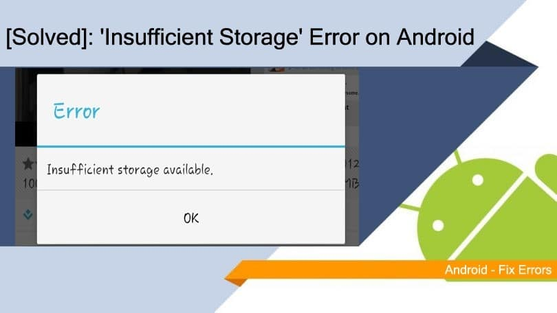How to Fix 'insufficient storage available' error on Android