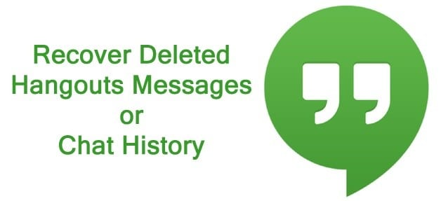 Deleted Hangouts Messages Recovery