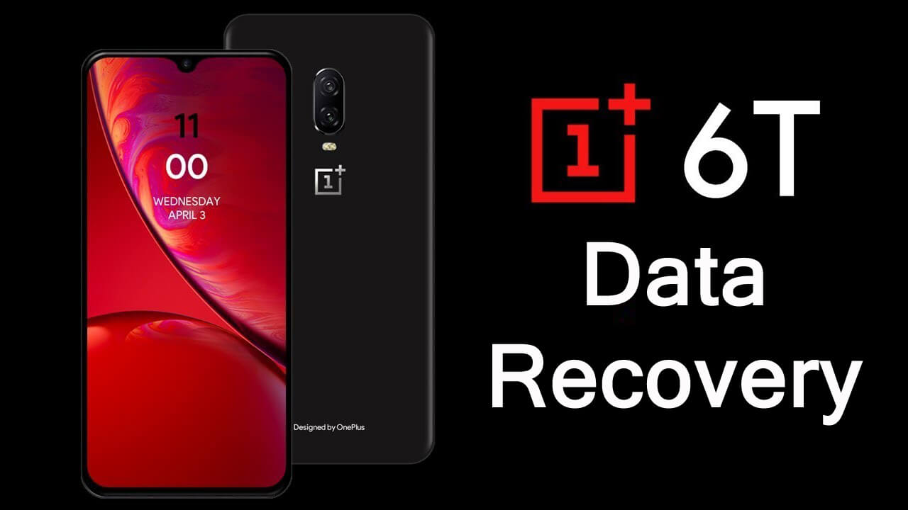 OnePlus 6T Data Recovery