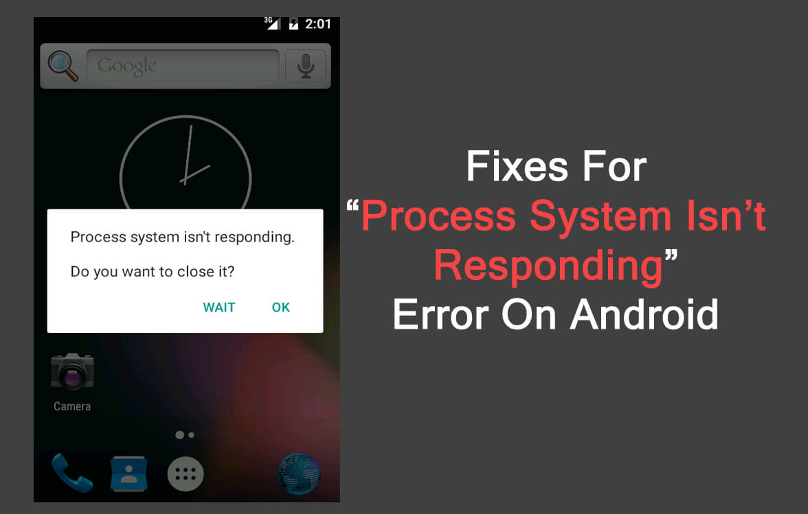 """Learn To Fix """"Process System Isn't Responding"""" Android Error"""