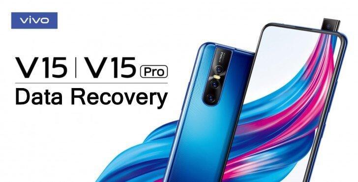 Vivo V15 or V15 Pro Data Recovery