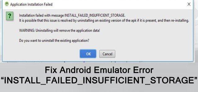 install failed insufficient storage error android emulator