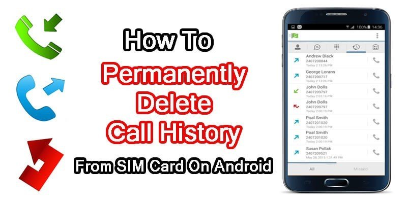How To Permanently Erase Call Logs From SIM Card On Android