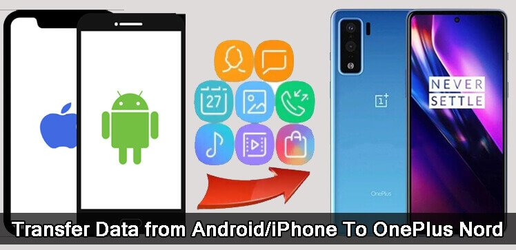 Switch Data From Android or iPhone To OnePlus Nord