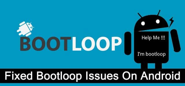 How To Fix Android Stuck In Boot Loop Issues