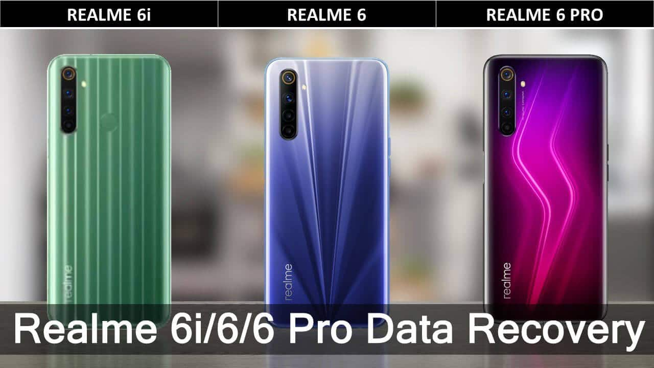 Realme 6, 6 Pro, 6i Data Recovery