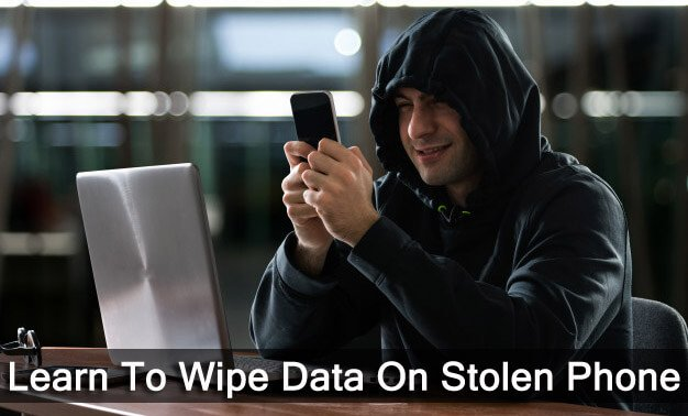 How To Erase Data From Lost or Stolen Phone