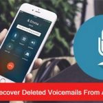 How To Retrieve Deleted Or Lost Voicemails From Android