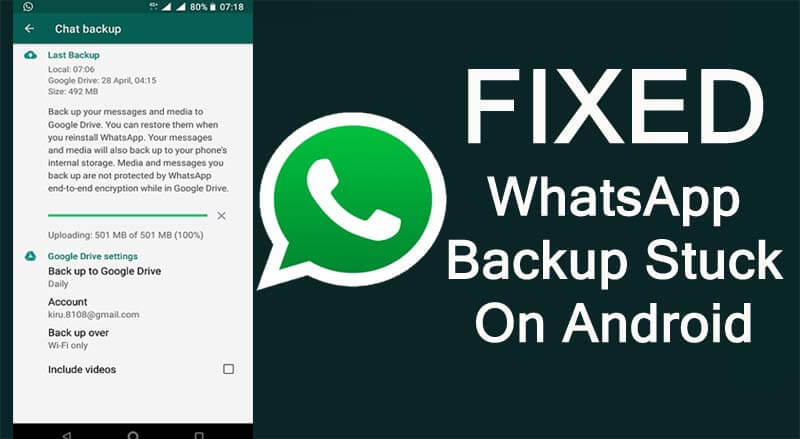 Fixed WhatsApp Backup Stuck On Android