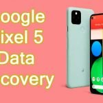 How To Recover Deleted Data From Google Pixel 5