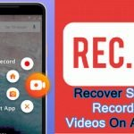 How To Recover Screen (Screenshots) Recorded Videos On Android